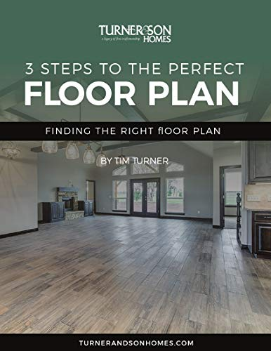 3 Steps To the Perfect Floor Plan