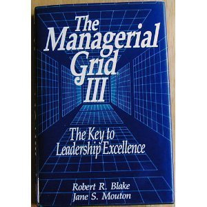 The managerial grid III: A new look at the classic that has boosted...
