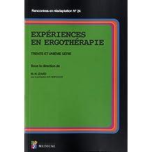 Expériences En Ergothérapie : Trente et Unième Série