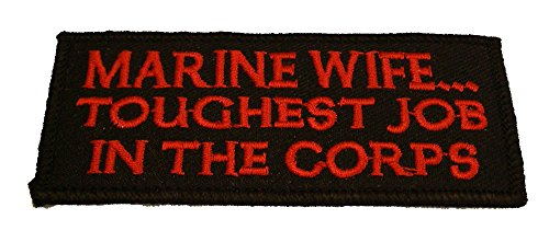 MARINE WIFE TOUGHEST JOB IN THE CORPS PATCH - Red & Black - Veteran Owned Business.