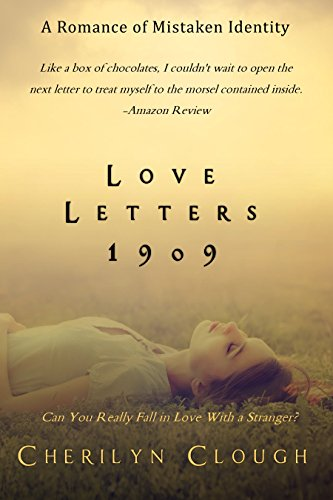 Love Letters 1909: A Long Distance Romance Through the Mail