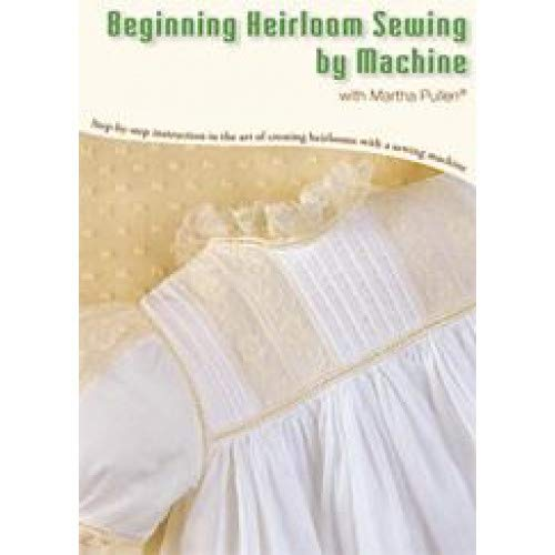 Beginning Heirloom Sewing by Machine DVD