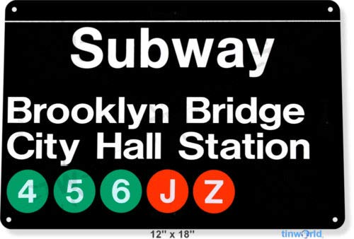 TIN Sign 8x12 inch Subway Brooklyn Bridge City Hall Station Metal New York