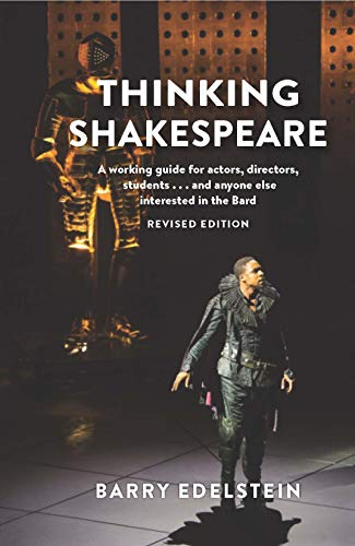 !B.e.s.t Thinking Shakespeare (Revised Edition): A working guide for actors, directors, students…and anyone [R.A.R]