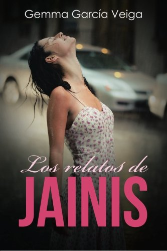 Los relatos de Jainis (Spanish Edition)