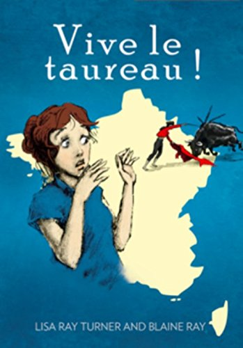 Vive le taureau! (French Edition)