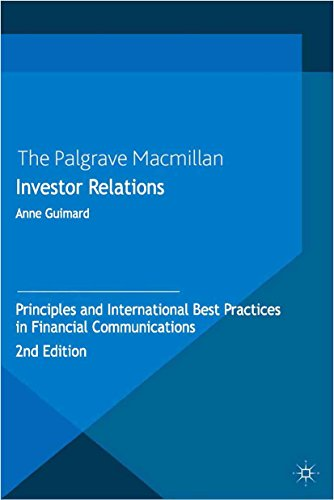 Investor Relations: Principles and International Best Practices in Financial Communications (Investor Relations Best Practices)