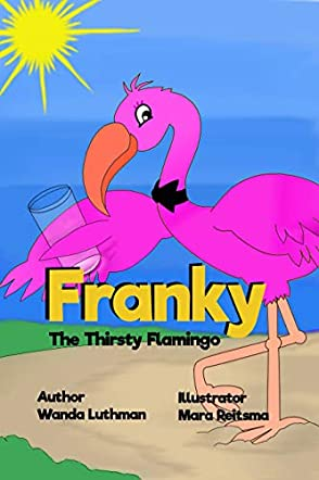 Franky the Thirsty Flamingo