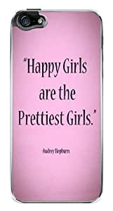 Audrey Hepburn Cute Happiest Girls Prettiest Girls Quote Snap-On Cover Hard Plastic Case for iPhone 5/5S (Clear)
