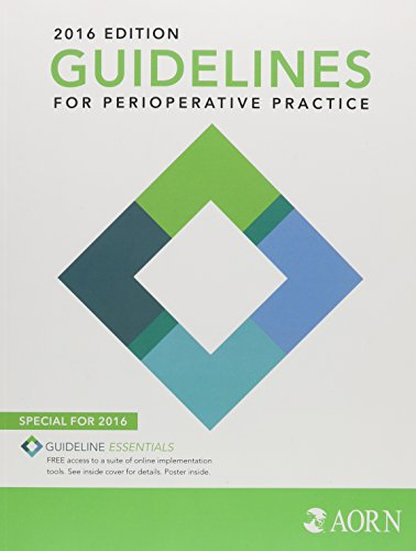 Guidelines for Perioperative Practice 2016 by AORN, INC.