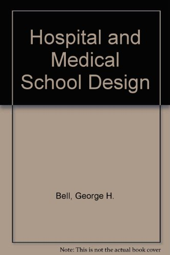 Hospital and Medical School Design