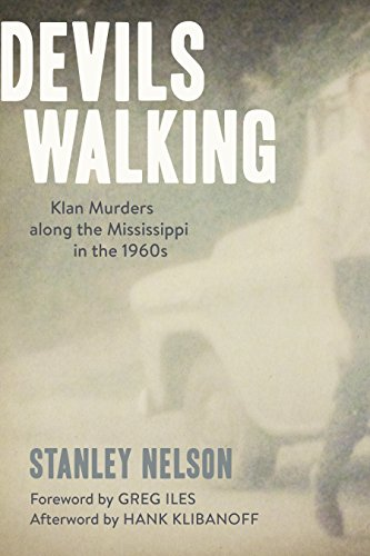 Book Cover: Devils Walking: Klan Murders along the Mississippi in the 1960s