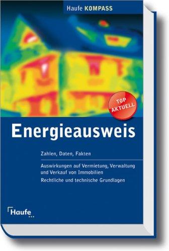 Energieausweis Kompass: Zahlen, Daten, Fakten Informationen zur Energieverordnung