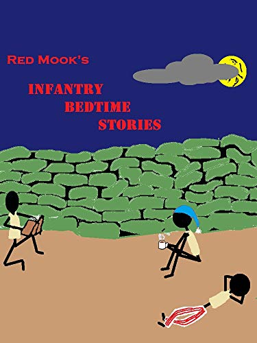 Red Mook's Infantry Bedtime Stories