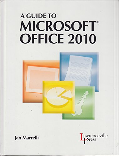A Guide to MICROSOFT OFFICE 2010