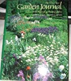 The Three-Year Garden Journal, Joanne Lawson and Louise Carter, 0912347368