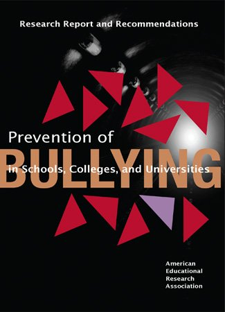 Prevention of Bullying in Schools, Colleges, and Universities