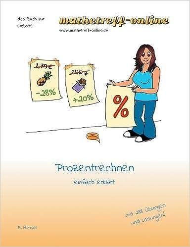 Prozentrechnen Einfach Erklärt Das Buch Zur Website Amazonde