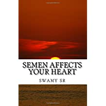 Semen affects your heart: S-formula India