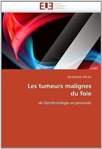 Les tumeurs malignes du foie: de l'épidémiologie au ...