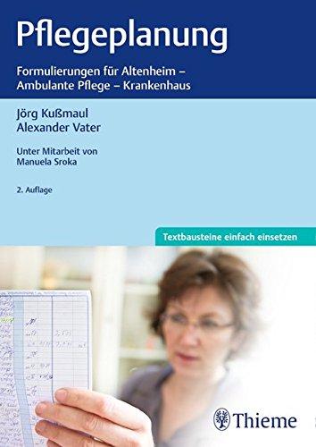 Pflegeplanung  Formulierungen Für Altenheim   Ambulaten Pflege   Krankenhaus