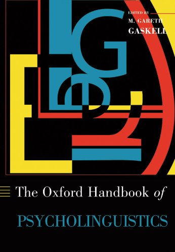 Oxford Handbook of Psycholinguistics (Oxford Library of Psychology) Pdf