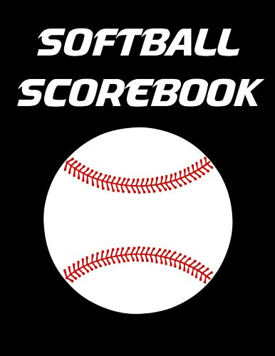 Softball Scorebook: 100 Scoring Sheets For Baseball and Softball Games