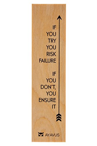 If You Try You Risk Failure, If You Don't You Ensure It - Wood Bookmark Entrepreneur Quote Hipster Arrow Inspirational Quotes Shark Tank Self Improvement Made in USA from AYAVUS