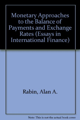 Monetary Approaches to the Balance of Payments and Exchange Rates (Essays in International Finance No. 148, November 1982)