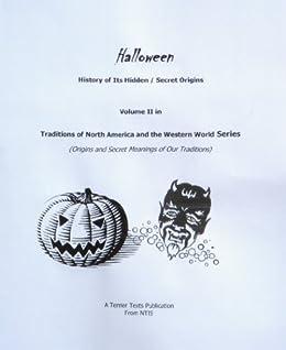 Amazon.com: Halloween - History of Its Hidden/Secret