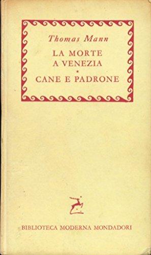 La morte a Venezia - Cane e padrone