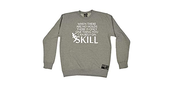 No Hold Rely On Skill Ever Adrenaline Addict HOODIE rock climbing birthday gift