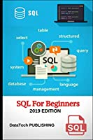 SQL: SQL for Beginners, 2019 Edition Front Cover