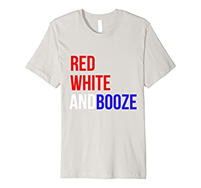 Red White & Booze Funny Fourth of July Drinking Shirt