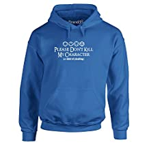 Brand88 Please Don't Kill My Character, Adult's Printed Hoodie
