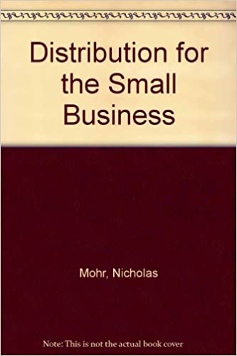 Distribution for the Small Business