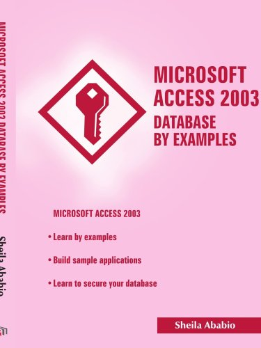 Microsoft Access 2003 Database by Examples by Brand: AuthorHouse