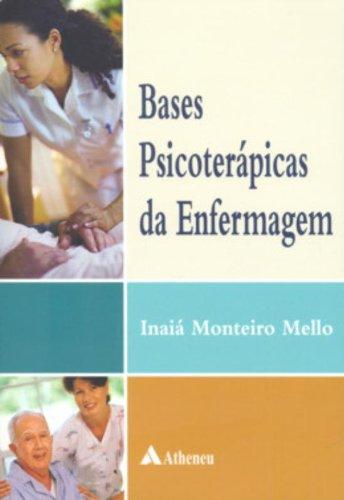 Bases Psicoterápicas da Enfermagem