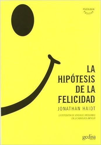 Resultado de imagen de hipótesis felicidad haidt