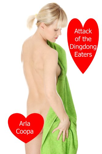 attack-of-the-dingdong-eaters-a-wives-gone-crazy-story