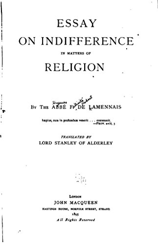 Essay On Indifference In Matters Of Religion  Kindle Edition By  Essay On Indifference In Matters Of Religion By Lamennais Flicit Robert  De Expository Essay Thesis Statement also A Level English Essay  High School Essays