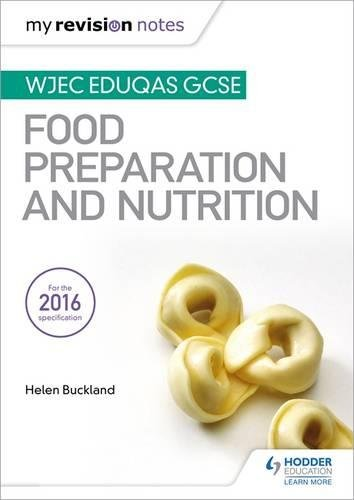 (My Revision Notes: Wjec Eduqas GCSE Food Preparation and Nutrition )
