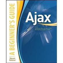 AJAX: A Beginner's Guide (Beginner's Guide (Osborne Mcgraw Hill))