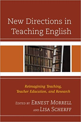 Book New Directions in Teaching English: Reimagining Teaching, Teacher Education, and Research