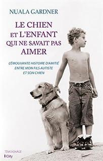 Le chien et l'enfant qui ne savait pas aimer, Gardner, Nuala