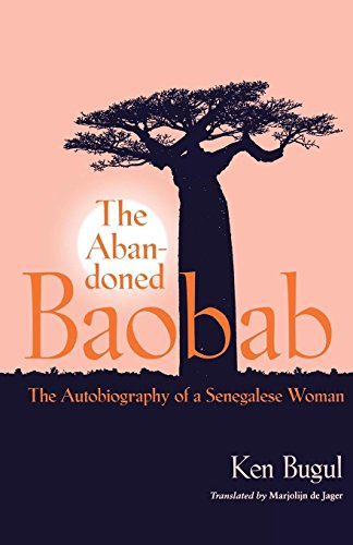 : The Autobiography of a Senegalese Woman (CARAF Books: Caribbean and African Literature translated from the French) ()