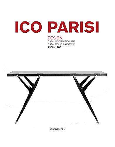 Ico Parisi: Design Catalogue Raisonné