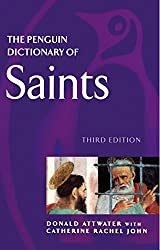 The Penguin Dictionary of Saints: Third Edition (Dictionary, Penguin)