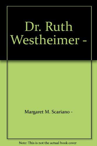 Dr. Ruth Westheimer -