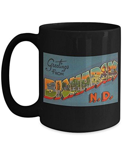 (Greetings from Bismarck North Dakota, Vintage Large Letter Postcard Design: Ceramic Coffee Mug )